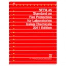 Standard on Fire Protection for Laboratories Using Chemicals, 2011 Edition