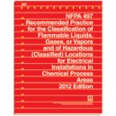 Recommended Practice for the Classification of Flammable Liquids, Gases, or Vapors and of Hazardous (Classified) Locations