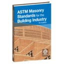 ASTM Masonry Standards for the Building Industry: 7th Edition (Print)