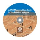 ASTM Masonry Standards for the Building Industry: 7th Edition (CD-ROM)