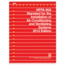 Standard for the Installation of Air-Conditioning and Ventilating Systems, 2012 Edition