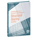 ASTM Standards and Technical Articles Relating to Structural Glazing: 2nd Edition (PRINT)
