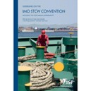 Guidelines on the IMO STCW Convention, 3rd Edition, 2011
