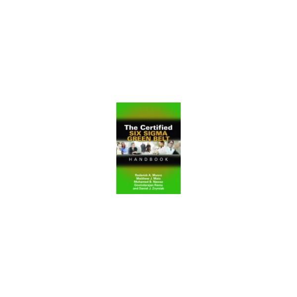 The Certified Six Sigma Green Belt Handbook - AbeBooks