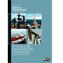 Petroleum Engineering Handbook, Volume I: General Engineering