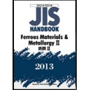 JIS Handbook -  Ferrous Materials & Metallurgy II - 2013