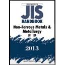 JIS Handbook -  Non-Ferrous Metals & Metallurgy- 2013