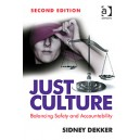 Just Culture: Balancing Safety and Accountability, 2nd Edition