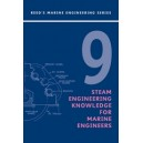 Reeds Vol 9: Steam Engineering Knowledge for Marine Engineers