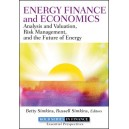 Energy Finance: Analysis and Valuation, Risk Management, and the Future of Energy
