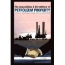 The Acquisition and Divestiture of Petroleum Property