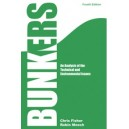 Bunkers: An Analysis of the Technical and Enviromental Issues, 4th Edition
