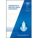 Compendium of Maritime Labour Instruments - 2nd (revised) edition