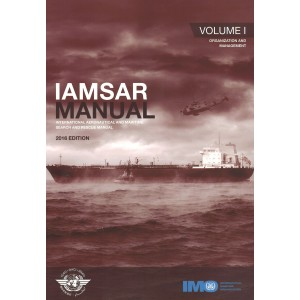 IAMSAR Manual - Volume I (Organization and Management), 2016 Edition